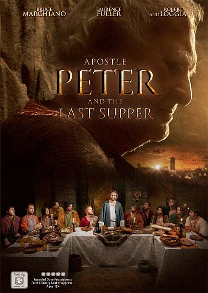 Апостол Пётр и Тайная вечеря / Apostle Peter and the Last Supper (2012) DVDRip
